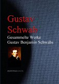 Gesammelte Werke Gustav Benjamin Schwabs (eBook, ePUB)