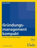 Gründungsmanagement kompakt (eBook, PDF)