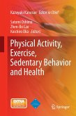 Physical Activity, Exercise, Sedentary Behavior and Health