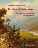 Ferdinand Bellermann - Beobachtung und Ideal