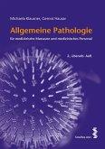 Allgemeine Pathologie für medizinische Masseure und medizinisches Personal (eBook, PDF)