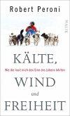 Kälte, Wind und Freiheit (eBook, ePUB)
