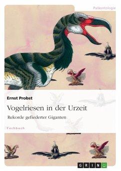 Vogelriesen in der Urzeit