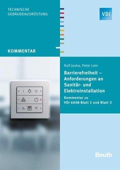 Barrierefreiheit - Anforderungen an Sanitär- und Elektroinstallation - Joska, Rolf;Lein, Peter