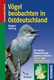 Vögel beobachten in Ostdeutschland (eBook, PDF)