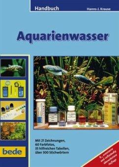 Handbuch Aquarienwasser - Krause, Hanns-Jürgen
