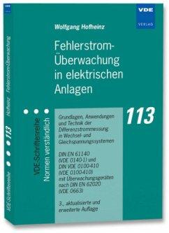 Fehlerstrom-Überwachung in elektrischen Anlagen - Hofheinz, Wolfgang