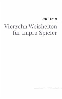 Vierzehn Weisheiten für Impro-Spieler (eBook, ePUB)