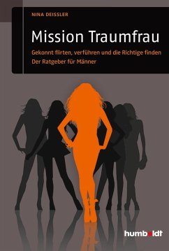 Mission Traumfrau (eBook, ePUB) - Deißler, Nina