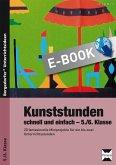 Kunststunden schnell und einfach - 5./6. Klasse (eBook, PDF)