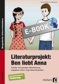 Literaturprojekt: Ben liebt Anna (eBook, PDF)