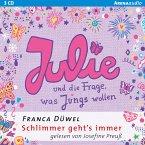 Julie und die Frage, was Jungs wollen / Schlimmer geht's immer Bd.4 (MP3-Download)