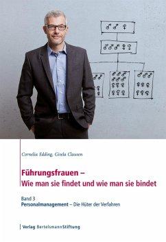Führungsfrauen - Wie man sie findet und wie man sie bindet (eBook, PDF) - Edding, Cornelia; Clausen, Gisela