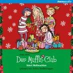 Der Muffin-Club feiert Weihnachten (MP3-Download)