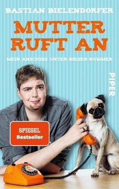 Mutter ruft an (eBook, ePUB) - Bielendorfer, Bastian