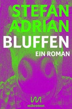 Bluffen (eBook, ePUB) - Adrian, Stefan