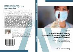 Patientenaufklärung Routineanforderungen und Rechtssicherheit - Andel, Harald; Andel, Dorothea