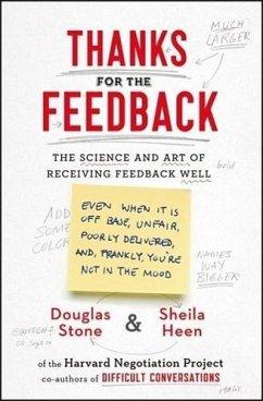 Thanks for the Feedback - Stone, Douglas; Heen, Sheila