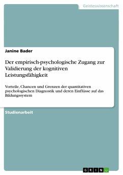 Der empirisch-psychologische Zugang zur Validierung der kognitiven Leistungsfähigkeit