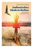 Indianisches Chakra-Heilen (eBook, ePUB)
