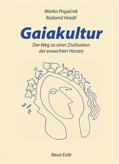 Gaiakultur (eBook, ePUB) - Pogacnik, Marko; Hradil, Radomil