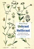 Unkraut - Heilkraut (eBook, ePUB)