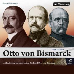 Otto von Bismarck (MP3-Download) - Eckhardt, Frank