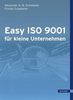 Easy ISO 9001 für kleine Unternehmen (eBook, PDF)