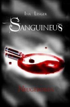 Neugeboren / Sanguineus Bd.2