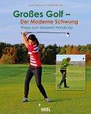 Großes Golf - Der Moderne Schwung (eBook, ePUB)