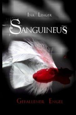 Gefallener Engel / Sanguineus Bd.1