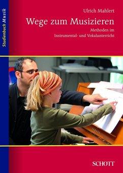 Wege zum Musizieren (eBook, ePUB)