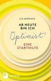 Ab heute bin ich Optimist! (eBook, ePUB)