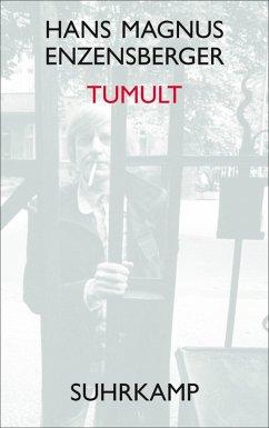 Tumult (eBook, ePUB) - Enzensberger, Hans Magnus