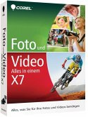 Corel Foto und Video X7 (Corel® Foto und Video Pro X7 - Alles in einem!)