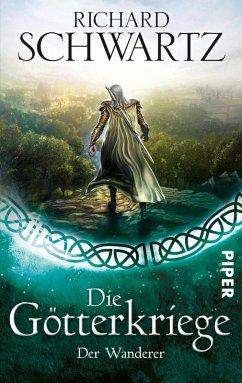 Der Wanderer / Die Götterkriege Bd.6 (eBook, ePUB)