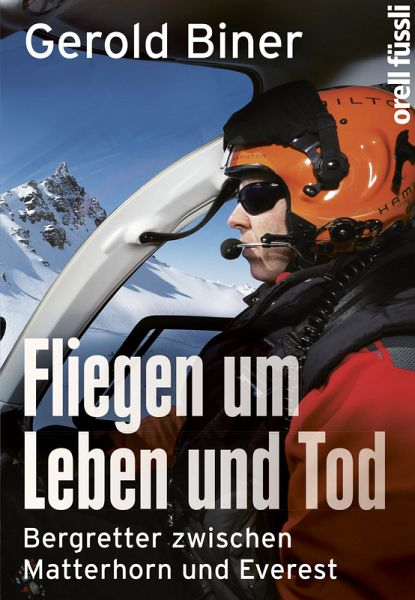 Fliegen um Leben und Tod (eBook, ePUB) - Biner, Gerold; Jürgens, Sabine