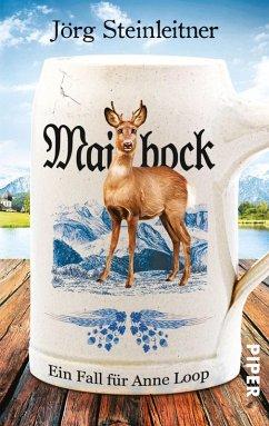 Maibock / Anne Loop Bd.5 (eBook, ePUB) - Steinleitner, Jörg