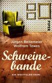 Schweinebande / Westfalen-Krimi Bd.3 (eBook, ePUB)