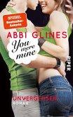 You were Mine - Unvergessen / Rosemary Beach Bd.9 (eBook, ePUB)