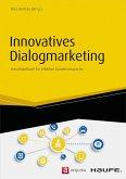 Innovatives Dialogmarketing (eBook, ePUB)