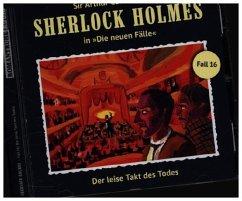 Der leise Takt des Todes / Sherlock Holmes - Neue Fälle Bd.16 (Audio-CD)