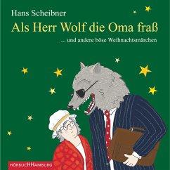 Als Herr Wolf die Oma fraß (MP3-Download) - Scheibner, Hans