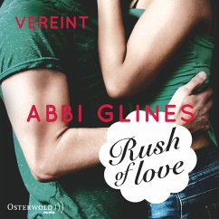 Rush of Love - Vereint / Rosemary Beach Bd.3 (MP3-Download) - Glines, Abbi