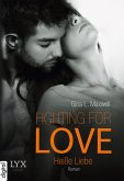 Heiße Liebe / Fighting for Love Bd.2 (eBook, ePUB)