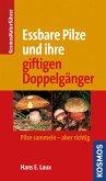 Essbare Pilze und ihre gifitigen Doppelgänger (eBook, ePUB)