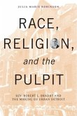 Race, Religion, and the Pulpit