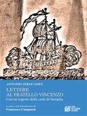 Lettere al fratello Vincenzo. Con un regesto delle carte di famiglia (eBook, ePUB)