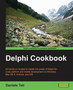 Delphi Cookbook - Teti, Daniele