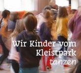 Wir Kinder vom Kleistpark tanzen, 1 Audio-CD